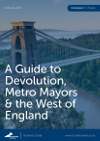 Business West calls for 'bold vision' from Metro Mayor in devolution manifesto