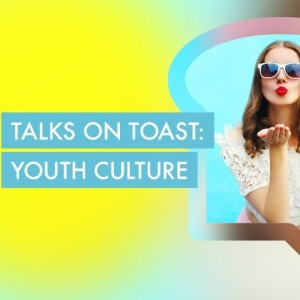 Food for thought on marketing to youth at McCann Bristol's first Talks on Toast event