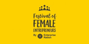 First headline speaker announced for this year's Festival of Female Entrepreneurs